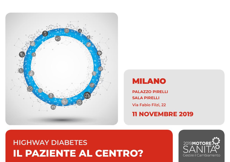 HIGHWAY DIABETES IL PAZIENTE AL CENTRO? – MILANO